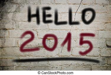 2015, conceito, olá