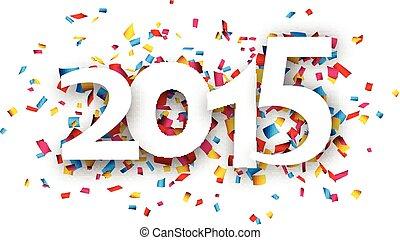 2015, confeti, papel, word.