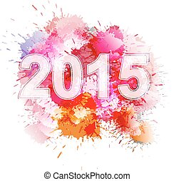2015 in front of colorful splashes