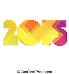 2015, nouveau, heureux, conception, année