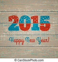 2015 on wooden background