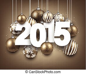 2015 paper christmas sign. - Happy 2015 new year with golden...