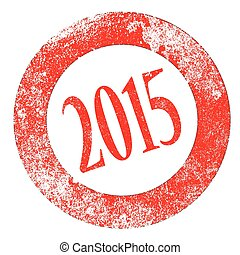Grunge version of a 2015 rubber stamp over white