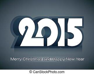 2015, vektor, munter, år, färsk, jul, lycklig