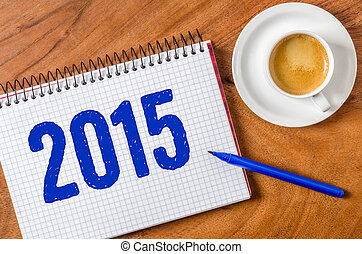 2015 written on a notepad
