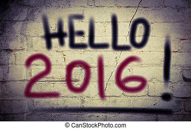 2016, концепция, здравствуйте
