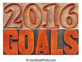 2016 goals banner in wood type