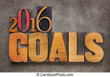 2016 goals in letterpress wood type