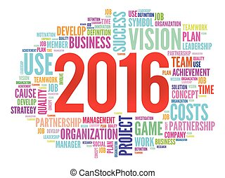 2016 goals plan, project word cloud, business concept...