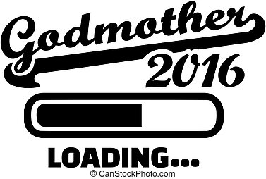 2016, godmother, chargement