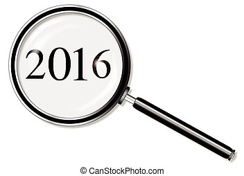 2016 Magnifying Glass - A magniying glass over 2016 over a...