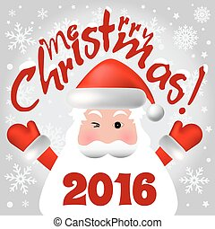 2016 Merry Christmas card or background with Santa Claus,