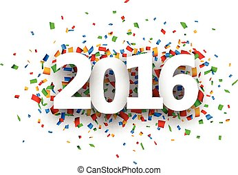 2016 New Year sign.  - 2016 New Year sign with confetti.