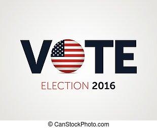 2016, unidas, poster., usa., tipográfico, estados, bandeira, eleição, patriótico, votando, bandeira, redondo, presidencial
