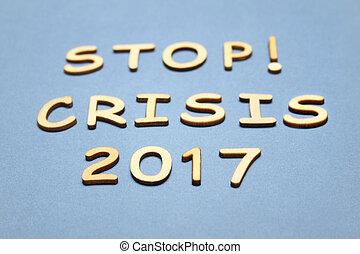 2017, arrêt, crise