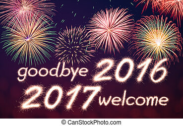 2017 - goodbye 2016 welcome 2017 written from Sparkle...