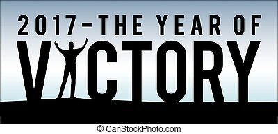 2017 The Year of Victory New Year Motivational Typography...