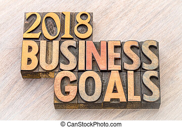 2018 business goals word abstract in wood type