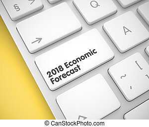 2018 Economic Forecast - Inscription on the White Keyboard Keypa