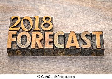 2018 forecast in letterpress wood type