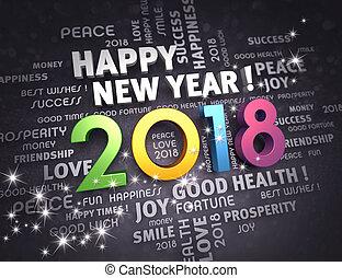 2018 Happy New Year ! - Greeting words around year 2018...
