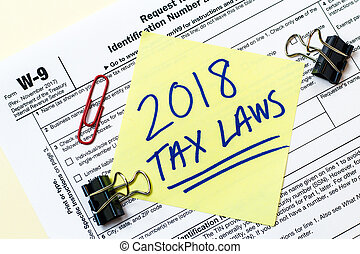 2018 Tax Laws W9 Federal Form Concept - A 2018 Federal...