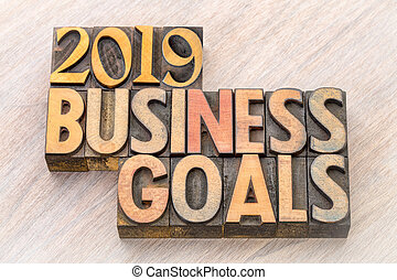 2019 business goals word abstract in wood type