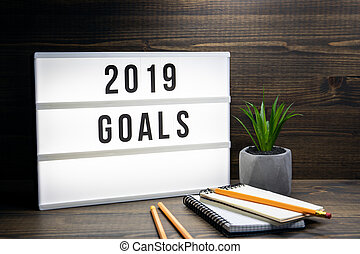 2019 goals concept. Text in lightbox