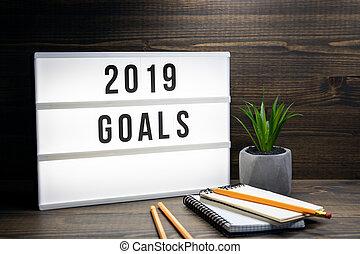 2019 goals concept. Text in lightbox