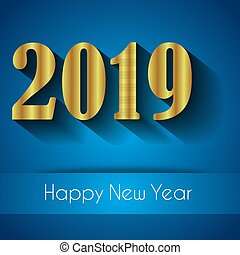 2019 happy new year background for your seasonal flyers and