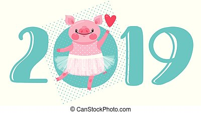 2019 Happy New Year card design. Vector illustration with 2019 numbers and sweet dancing pig in ballet tutu. Figures and symbol of year Chinese calendar in cartoon style