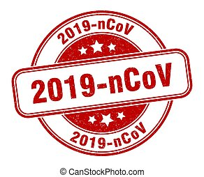 2019-ncov stamp. 2019-ncov label. round grunge sign