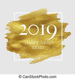 2019 New Year Poster With Golden Blot