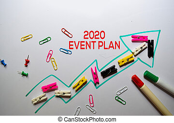 2020 Event Plan write on white board background