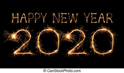 2020 happy new year fireworks written sparklers at night - ...
