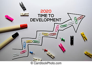 2020 Time To Development write on white board background