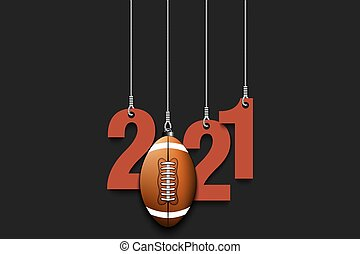2021 New Year and football ball hanging on strings