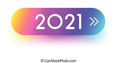 2021 sign on multicolored gradient button.