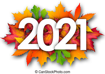 2021 word and autumn leaves background