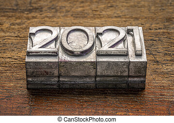 2021 year in vintage, gritty letterpress metal type