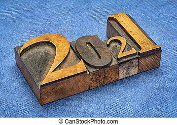 2021 year in vintage, gritty letterpress wood type