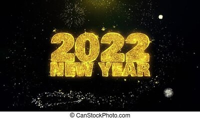 2022 New Year Text Wish on Gold Glitter Particles Spark Exploding Fireworks Display. Greeting card, Wishes, Celebration, Party, Invitation, Gift, Event, Message, Holiday, Festival 4K Loop Animation.