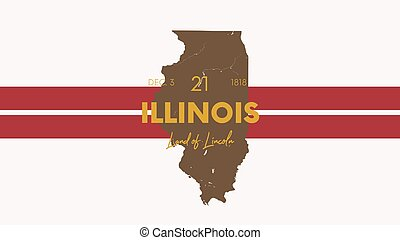 21 of 50 states of the United States with a name, nickname, and date admitted to the Union, Detailed Vector Illinois Map for printing posters, postcards and t-shirts