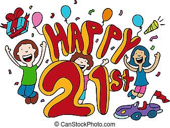 21st, feliz