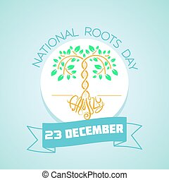 23 December National Roots Day