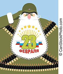 23 February. Day of defenders of fatherland. Gray-haired grandfather with beard in uniform. Old war veteran in a protective soldier's helmet. Machine gun tape. Protective soldier's uniform. Text to russian: 23 February.