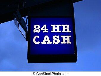 24 HR Cash Sign