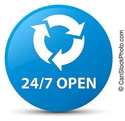 24/7 open cyan blue round button