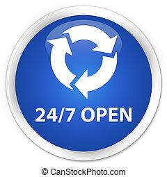 24/7 open premium blue round button