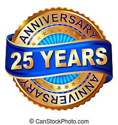 25, 年, 週年紀念, 黃金, 標簽, 由于, ribbon.